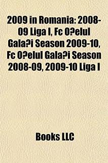 2009 in Romania: 2008-09 Liga I, FC O Elul Gala I Season 2009-10, FC O Elul Gala I Season 2008-09, 2009-10 Liga I