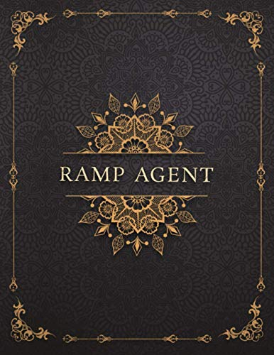 Ramp Agent Job Title Luxury Design Cover Lined Notebook Journal: 120 Pages, A4, Management, Mom, To-Do List, 8.5 x 11 inch, 21.59 x 27.94 cm, Work List, Event, Goals