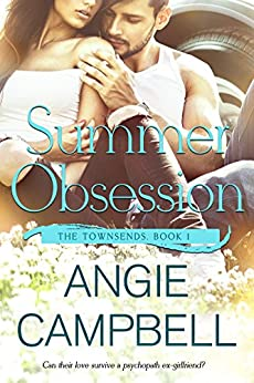 Summer Obsession (The Townsends Book 1) by [Angie Campbell]