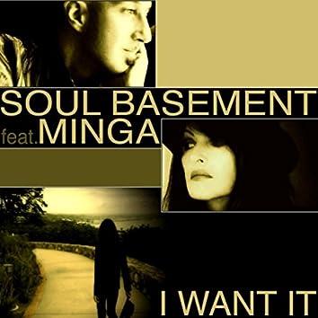 I Want It (feat. Minga)