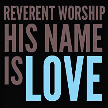 His Name Is Love