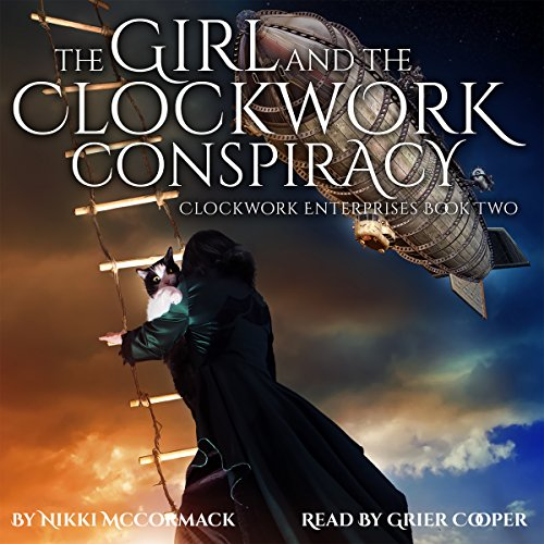 The Girl and the Clockwork Conspiracy audiobook cover art