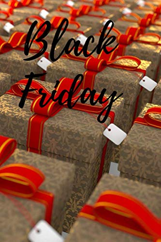 Notebook: Black Friday: Planifier vos achats et faites des économies de dingue pendant ce jour de solde incroyable. | Vendredi noir, réduction amazon, ... Les soldes, promotion | Jolie carnet de note