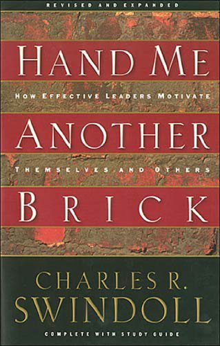 Hand Me Another Brick: Timeless Lessons on Leadership by [Charles R. Swindoll]