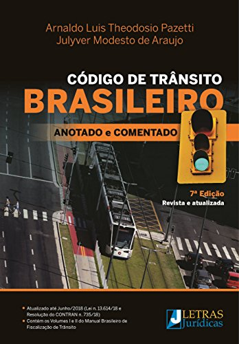 Código de Trânsito Brasileiro. Anotado e Comentado