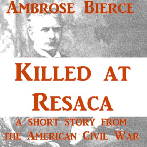 Killed at Resaca audiobook cover art