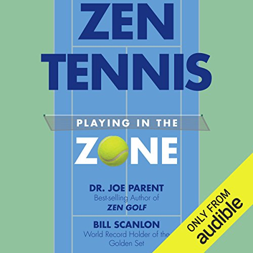 Zen Tennis audiobook cover art