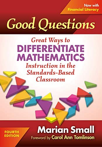 Good Questions Great Ways to Differentiate Mathematics Instruction in the Standards Based Classroom product image
