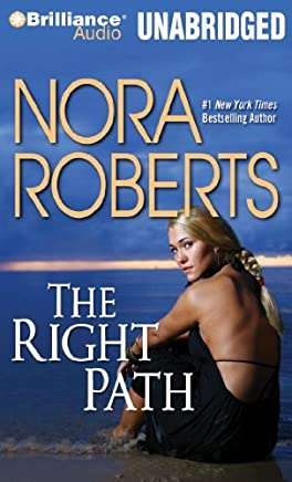 The Right Path by Nora Roberts (2013-02-28)