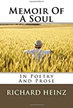 Memoir Of A Soul In Poetry And Prose