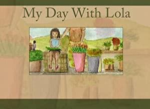 My Day With Lola: A Letter To My Mom