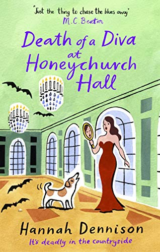 Death of a Diva at Honeychurch Hall by [Hannah Dennison]