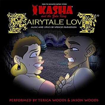 """Fairytale Love (From the Motion Picture """"Kasha and the Zulu King"""")"""