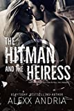 The Hitman And The Heiress