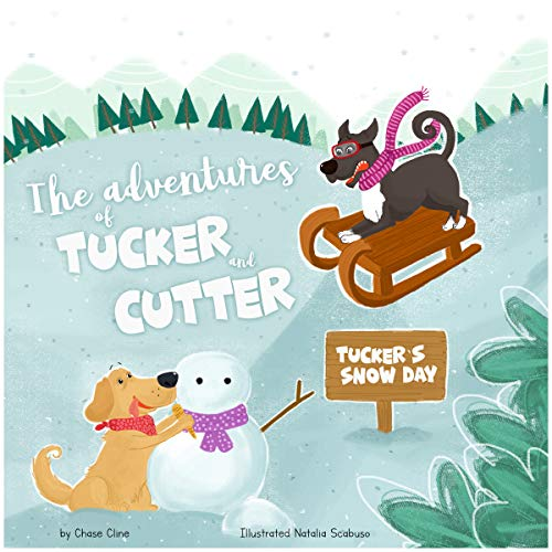 The Adventures of Tucker and Cutter: Tucker's Snow Day audiobook cover art