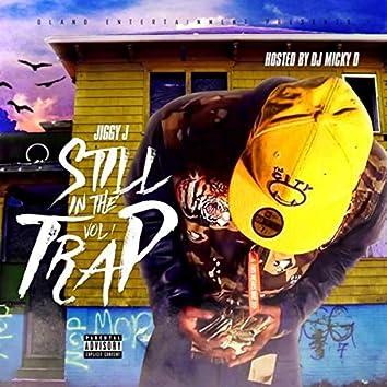 Still In The Trap Vol.1