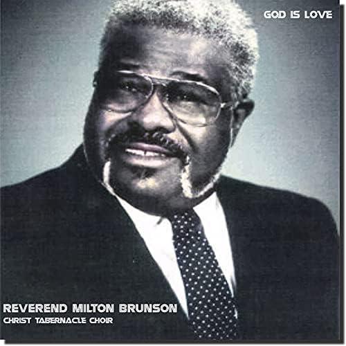 Reverend Milton Brunson & Christ Tabernacle Choir