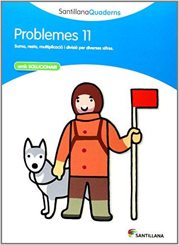 SANTILLANA QUADERNS PROBLEMES 11 - 9788468014067