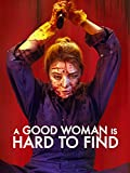 A Good Woman Is Hard to Find [dt./OV]