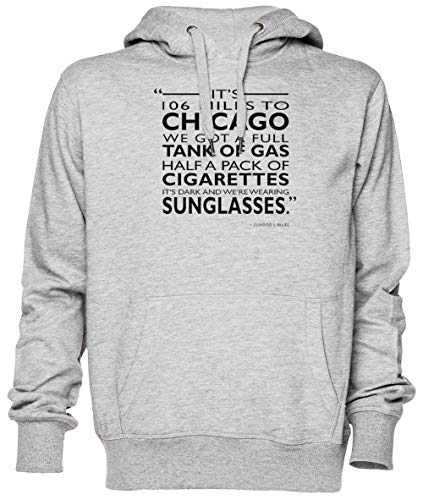 Its 106 Miles To Chicago Gris Jersey Sudadera con Capucha Unisexo Hombre Mujer Tamaño XS Grey Unisex Hoodie Size XS