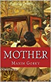 Mother: Annotated (English Edition)