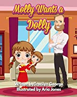 Molly Wants a Dolly