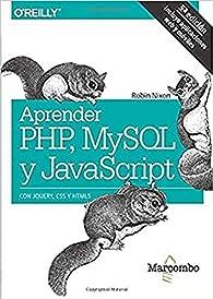 Aprender PHP, MySQL y JavaScript par Robin Nixon