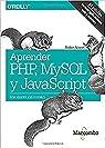 Aprender PHP, MySQL y JavaScript par Nixon