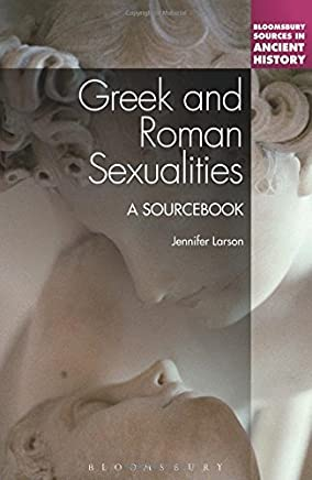Greek and Roman Sexualities: A Sourcebook