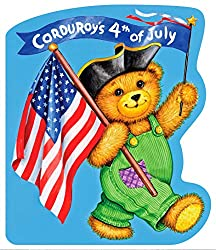 Corduroy's Fourth of July by Don Freeman and Lisa McCue