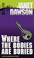Where the Bodies Are Buried (Jeri Howard Mysteries)