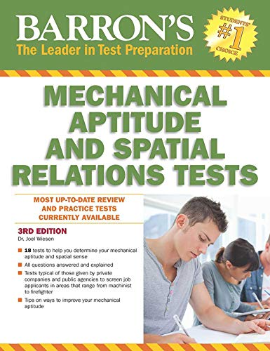 Mechanical Aptitude and Spatial Relations Test (Barron's Mechanical Aptitude & Spatial Relations Tes