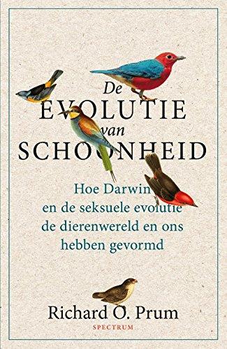 De evolutie van schoonheid: Hoe Darwin en de seksuele evolutie de dierenwereld en ons hebben gevormd
