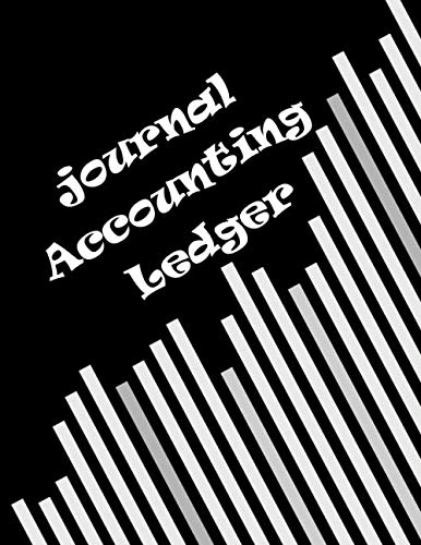 Journal Accounting Ledger: 4 Column, Journal for Business Financial,Notebook Data analysis/100 pages, 8.5 x 11 inch.