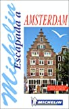 AMSTERDAM ESCAPADA (SPAANS)          ING (Michelin in Your Pocket)