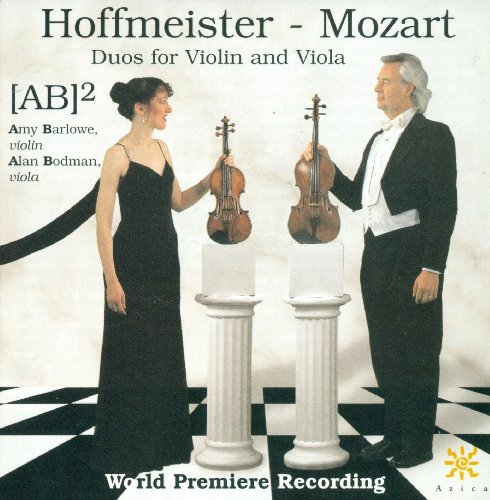 Hoffmeister, F.A.: Duos Nos. 1-6 for Violin and Viola / Mozart, W.A.: Duo for Violin and Viola, K. 424 (Ab-Squared)