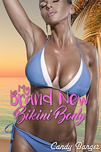 My Brand New Bikini Body (English Edition)