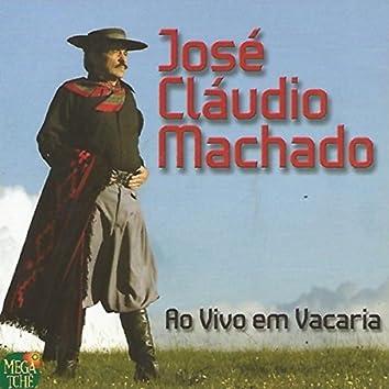 José Cláudio Machado (Ao Vivo Em Vacaria)