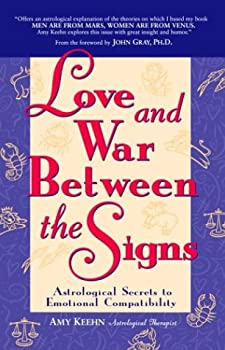 Paperback Love and War Between the Signs : Astrological Secrets to Emotional Compatibility Book