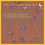 The Laughing Man EP-X