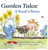 Garden Tales: A Seed's Story