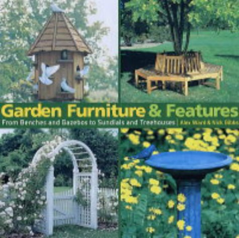 Garden Furniture and Features: From Benches and Gazebos to Sundials and Tree Houses