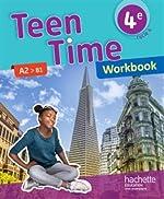 Teen Time anglais cycle 4 / 4e - Workbook - éd. 2017 de Christophe Poiré