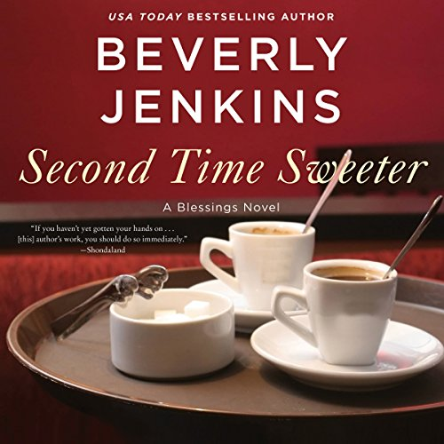 Second Time Sweeter: A Blessings Novel audiobook cover art
