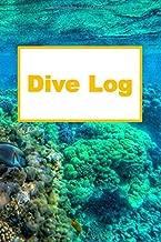 Dive Log: Logbuch für Taucher, Scuba Diving , Log Buch für 105 Tauchgänge, 6 x 9 Zoll - Diving Logbook Buch Tauchen (German Edition)