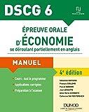 DSCG 6 - Épreuve orale d'économie se déroulant partiellement en anglais - 4e éd. Manuel