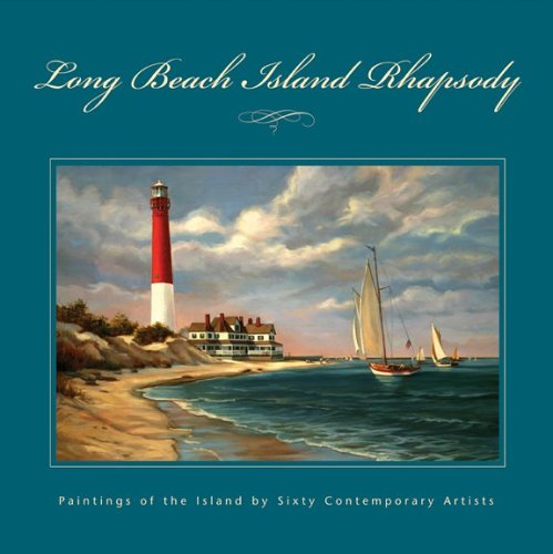 Price comparison product image Long Beach Island Rhapsody: Paintings of the Island by Sixty Contemporary Artists
