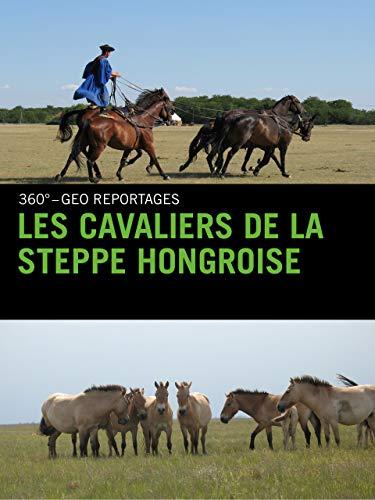 Les cavaliers de la steppe hongroise
