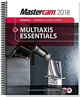 Mastercam 2018 Multiaxis Essentials Training Tutorial
