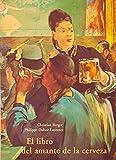 Libro del amante de la cerveza, el (Cuerno De La Abundancia)